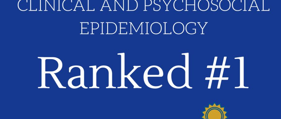 Clinical and Psychosocial Epidemiology Ranked #1